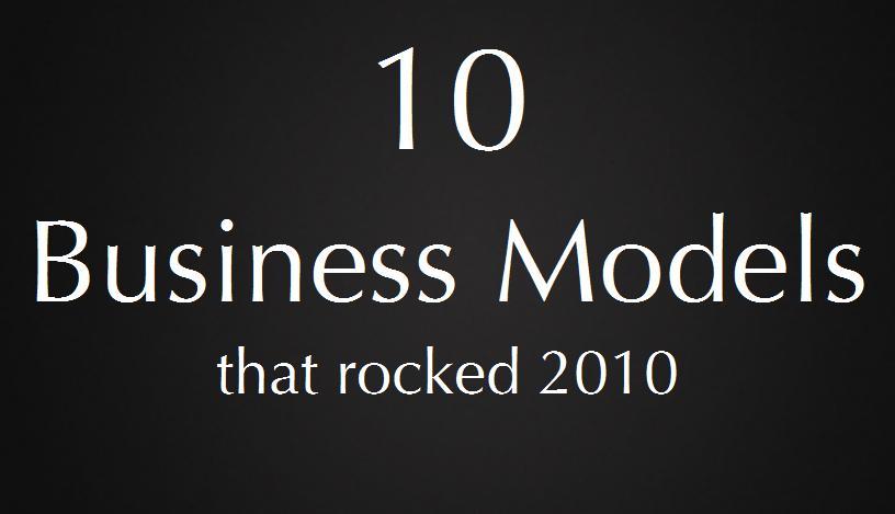 business models 10 mod les conomiques innovants qui ont fait du bruit en 2010 actinnovation. Black Bedroom Furniture Sets. Home Design Ideas