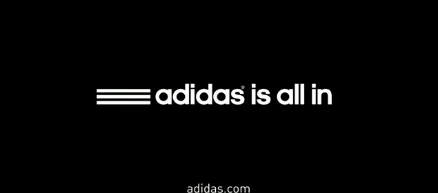 Adidas is all in Nouveau Slogan